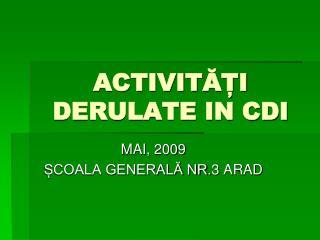 ACTIVITAI DERULATE IN CDI