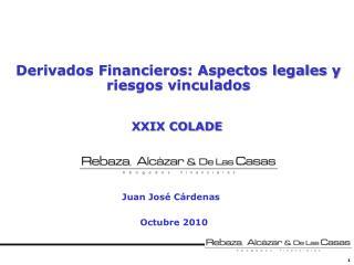 Derivados Financieros: Aspectos legales y riesgos vinculados