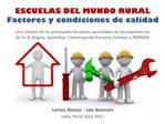 ESCUELAS DEL MUNDO RURAL Factores y condiciones de calidad