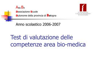 Test di valutazione delle competenze area bio-medica