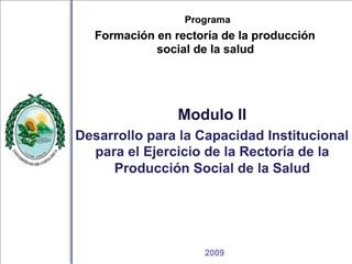Programa Formaci n en rector a de la producci n social de la salud