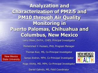 Analyzation and Characterization of PM2.5 and PM10 through Air Quality Monitoring in  Puerto Palomas, Chihuahua and Colu