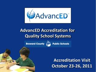 AdvancED Accreditation for  Quality School Systems