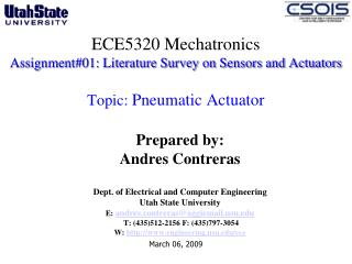 ECE5320 Mechatronics Assignment01: Literature Survey on Sensors and Actuators   Topic: Pneumatic Actuator
