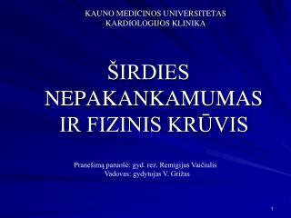 KAUNO MEDICINOS UNIVERSITETAS KARDIOLOGIJOS KLINIKA