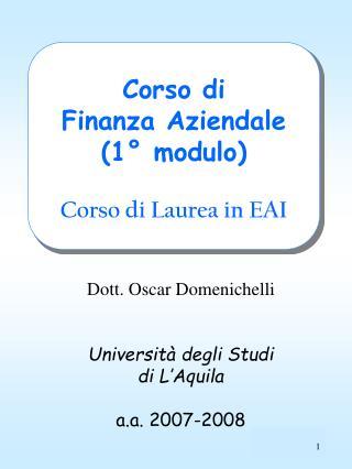 Corso di Finanza Aziendale 1  modulo  Corso di Laurea in EAI