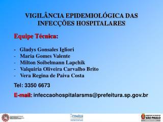 VIGIL NCIA EPIDEMIOL GICA DAS INFEC  ES HOSPITALARES