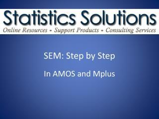 SEM: Step by Step