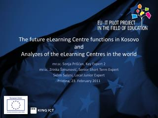 The future eLearning Centre functions in Kosovo and  Analyzes of the eLearning Centres in the world
