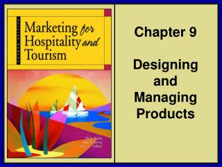 Chapter 9  Designing and Managing Products