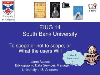 EIUG 14 South Bank University