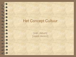 Het Concept Cultuur