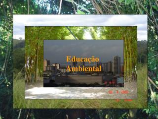 Educa  o  Ambiental
