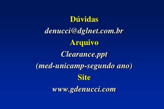 D vidas  denuccidglnet.br Arquivo  Clearance med-unicamp-segundo ano  Site gdenucci