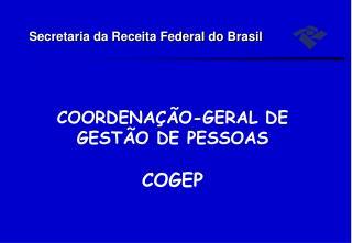 COORDENA  O-GERAL DE GEST O DE PESSOAS  COGEP
