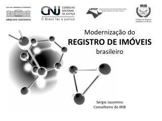 Moderniza  o do  REGISTRO DE IM VEIS brasileiro