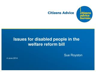 Issues for disabled people in the welfare reform bill