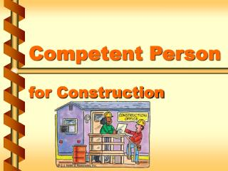 Competent Person   for Construction