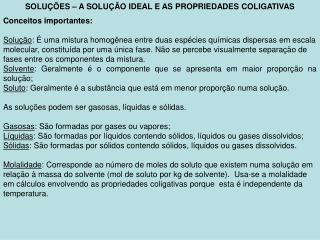 SOLU  ES   A SOLU  O IDEAL E AS PROPRIEDADES COLIGATIVAS