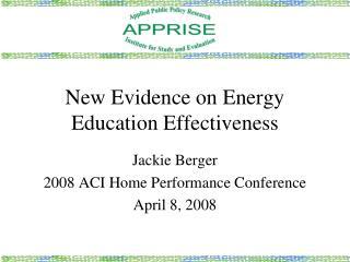 New Evidence on Energy Education Effectiveness