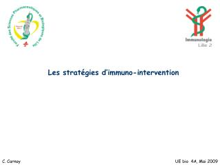 Les strat gies d immuno-intervention