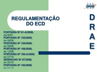 REGULAMENTA  O  DO ECD