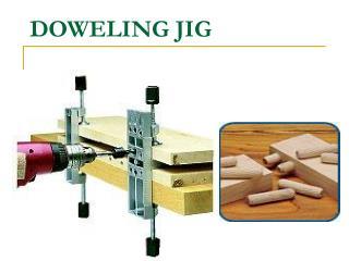 DOWELING JIG
