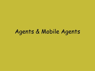 Mobile code, Mobile agent  Mobility