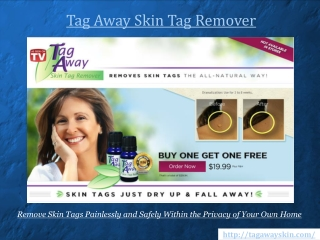 Tag Away Reviews Revealing a Proven Effective Skin Tag Cure