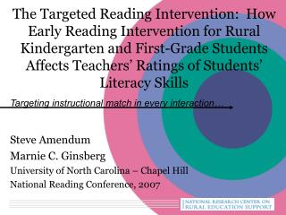 The Targeted Reading Intervention:  How Early Reading Intervention for Rural Kindergarten and First-Grade Students Affec