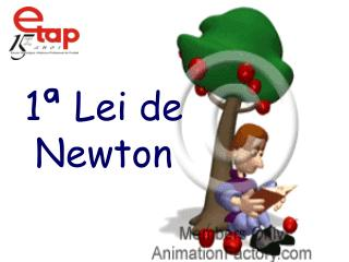 1  Lei de Newton