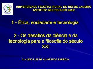 UNIVERSIDADE FEDERAL RURAL DO RIO DE JANEIRO INSTITUTO MULTIDISCIPLINAR