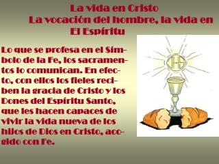 La vida en Cristo La vocaci n del hombre, la vida en                  El Esp ritu