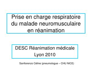 Prise en charge respiratoire du malade neuromusculaire en r animation