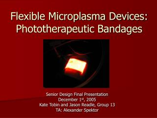 Flexible Microplasma Devices: Phototherapeutic Bandages