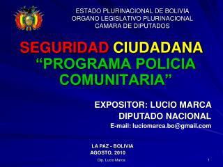 ESTADO PLURINACIONAL DE BOLIVIA ORGANO LEGISLATIVO PLURINACIONAL CAMARA DE DIPUTADOS