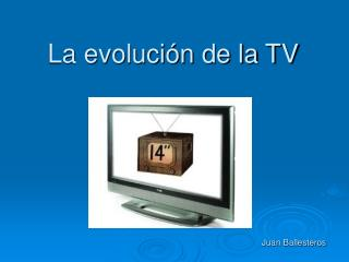 La evoluci n de la TV
