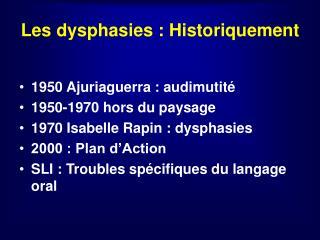 Les dysphasies : Historiquement