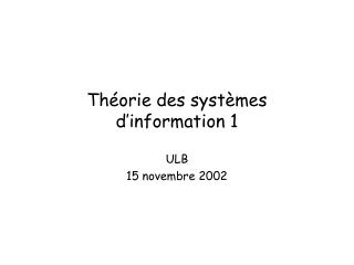 Th orie des syst mes d information 1