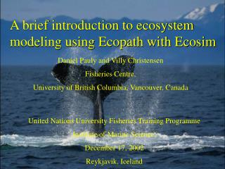 A brief introduction to ecosystem modeling using Ecopath with Ecosim