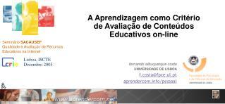 A Aprendizagem como Crit rio de Avalia  o de Conte dos Educativos on-line