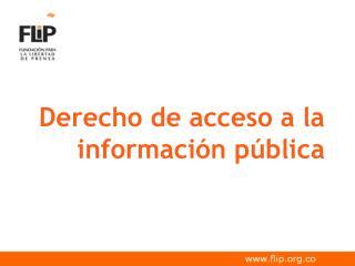 Derecho de acceso a la informaci n p blica