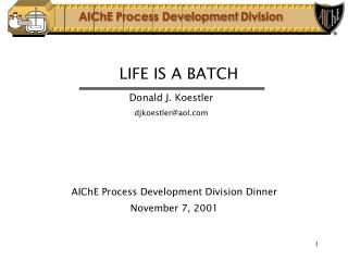LIFE IS A BATCH