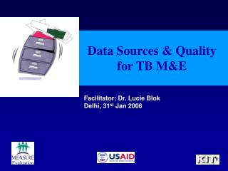 Data Sources  Quality for TB ME