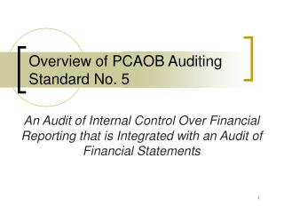 Overview of PCAOB Auditing Standard No. 5