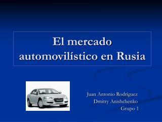 El mercado automovil stico en Rusia