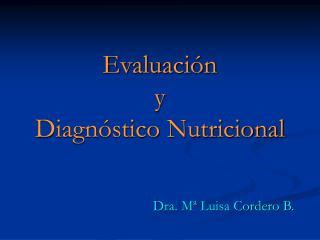 Evaluaci n y Diagn stico Nutricional