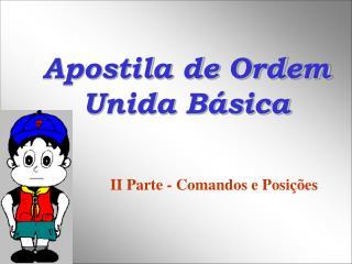 Apostila de Ordem Unida B sica