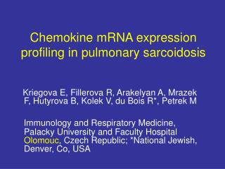 Chemokine mRNA expression profiling in pulmonary sarcoidosis