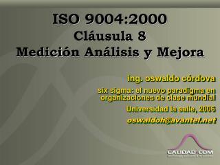 ISO 9004:2000 Cl usula 8 Medici n An lisis y Mejora